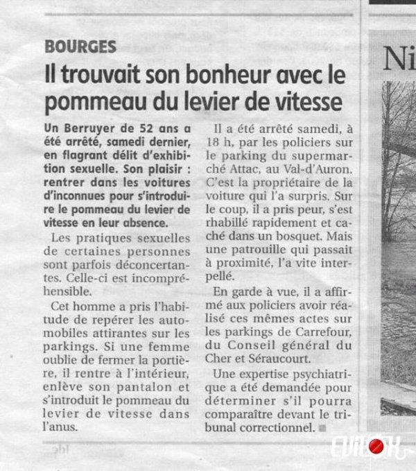 Connards de Bourges Dans sa Fiat, il s'asseyait d'ailleurs au milieu, et changeait les rapports en bougeant son cul...