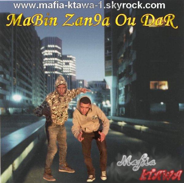 Tri9 Rap / Mabin Zan9a Ou Dar (2013)
