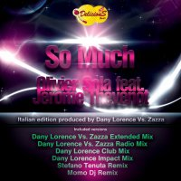 So Much / Olivier Sola Feat Jérôme Thévenot...So Much... (Dany Lorence Vs. Dj Zazza Extended & Radio Édit Mix)  (2011)
