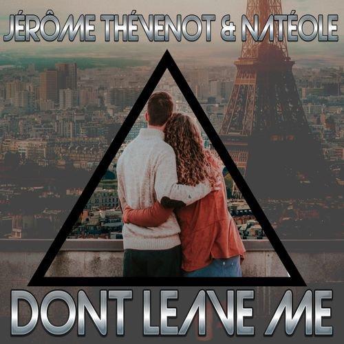 Jérôme Thévenot & Natéole - Don't Leave Me.