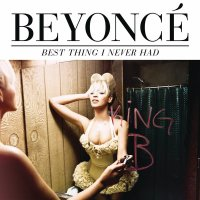 Queen B. [ Best Thing I Never Had ]