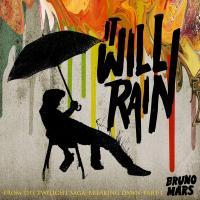 Bruno Mars [ It Will Rain ]