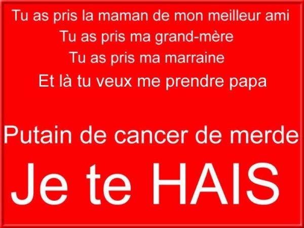 Cancer je te hais