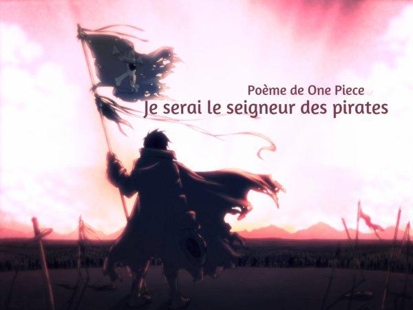 Poème d'un roi - Je serai le seigneur de pirates...