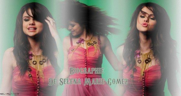 • Selena Marie Gomez ...