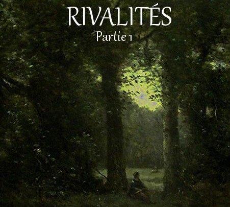 Rivalités — Partie 1 (Gwen)