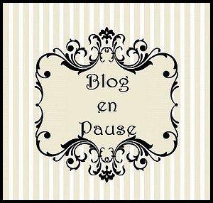 Blog en pause... EDIT...
