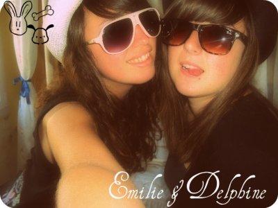 Emilie & Delphine amie pour la vie :)