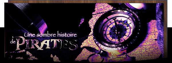 Littérature # Une Sombre Histoire de Pirates