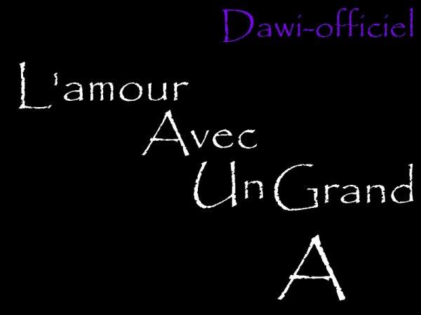 Dawi - L'amour avec un grand A (2012)