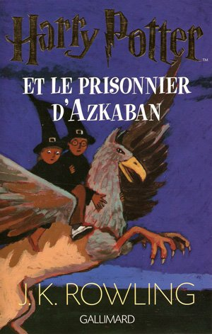 Harry Potter Et Le Prisonnier D'Azkaban (LIVRE)