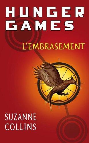 Hunger Games : L'Embrasement (LIVRE)