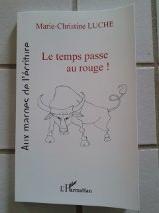 """""""LE TEMPS PASSE AU ROUGE!"""""""