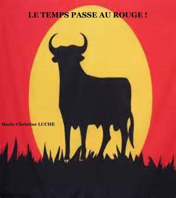 LE TEMPS PASSE AU ROUGE (Version numérique)