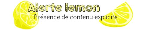 Chapitre Bonus n°7 : Spécial Lemon