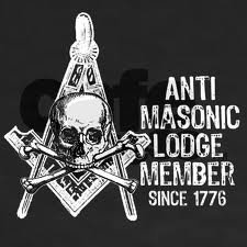 anti freemasons  for ever