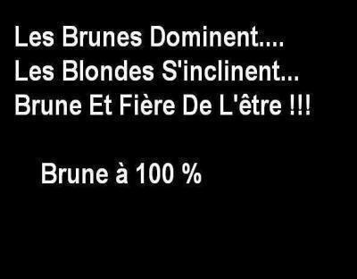 FIERE D'ETRE BRUNE !!!