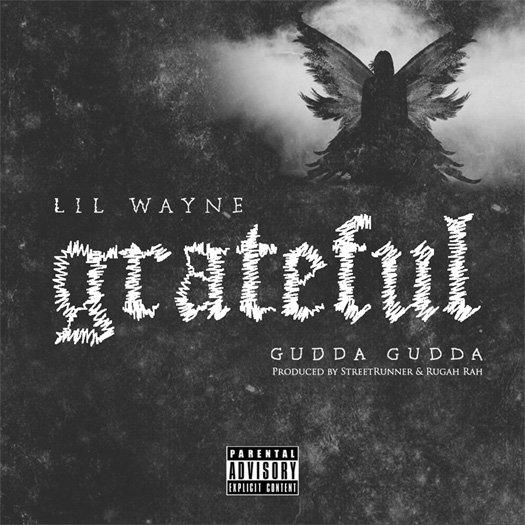 Lil Wayne – Grateful (Feat Gudda Gudda)