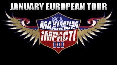 Cartes pour les shows du Maximum Impact Tour 2011 !