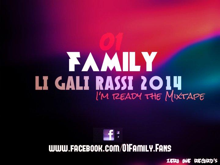 I'M READY / 01 FAMILY - LI GALI RASSI - 2014 (2014)