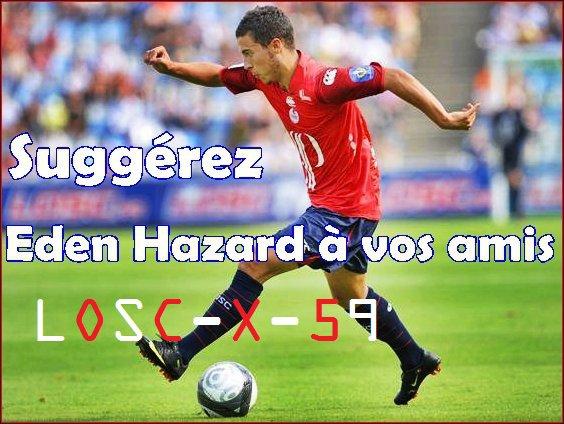 Montrez Eden Hazard a vos amis vous verrez sa fera ravage :D