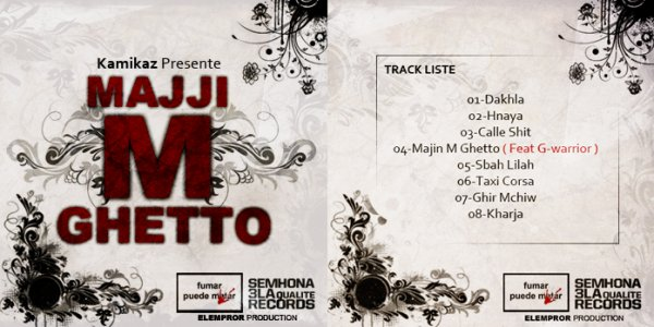 SEMHONA 3LA QUALITE RECORDS PRESENTE LA MIXTAPE ( MAJI M GHETTO   VOL . 1 )