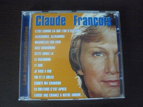 CLAUDE FRANCOIS LES INCONTOURNABLES MON NOUVEAU CD DE CLOCLO