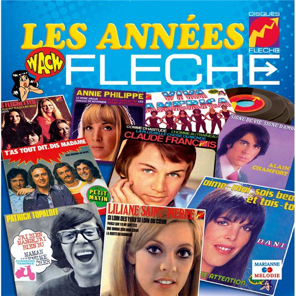 Les années Flèche 1967-1978 , CD + Box