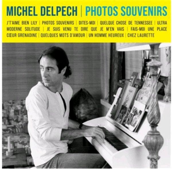 Michel Delpech Photos Souvenirs Sortie Prochainement le 23 Juillet