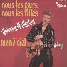 JOHNNY HALLYDAY - NOUS LES GARS, NOUS LES FILLES