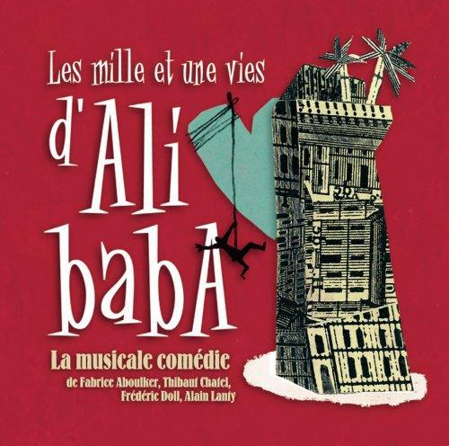FLASHBACK (2000) : Les 1001 Vies D'Ali Baba,La Musicale Comédie