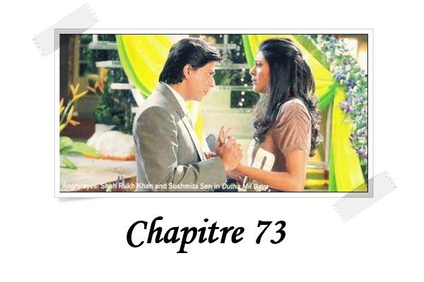 *~*Chapitre 73*~*
