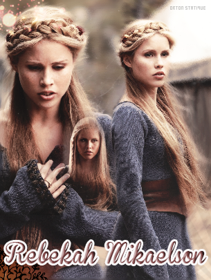 _____Article  : Rbekah Mikaelson____'___________________________________________________By Orton Satique______