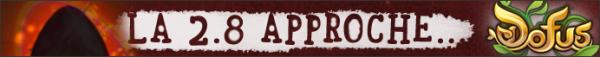 Spoil sur la maj 2.8, de nouvelles modifcations à prévoir
