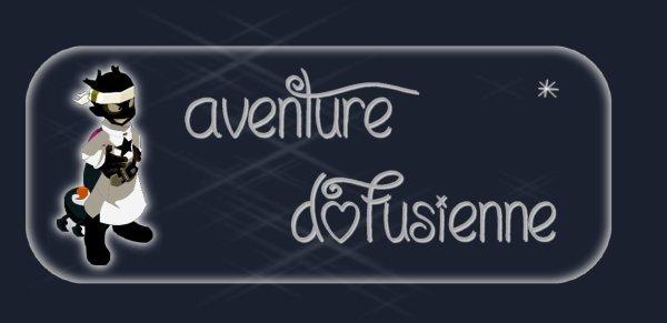 Aventure Dofusienne #suite