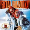 T'as Vu / Fatal Bazooka - Fous Ta Cagoule (2007)
