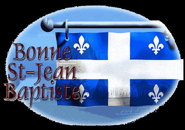 ~♥~ ♫ ☼ 24 JUIN ~♥~ St Jean-Baptiste ~♥~ FÊTE NATIONALE ~♥~ du QUÉBEC ☼ ♫ ~♥~