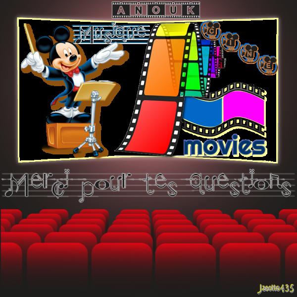 ♥♫♥ MERCI MON AMIE ANOUK ~♥~ POUR TES QUESTIONS ~♥~ MUSIQUE & FILMS ♥♫♥