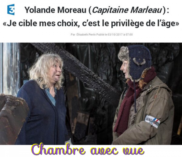 ♥♫♥ 3 OCTOBRE ♥ CE SOIR TÉLÉ ♥ CAPITAINE MARLEAU ♥ CHAMBRE AVEC VUE ♥♫♥
