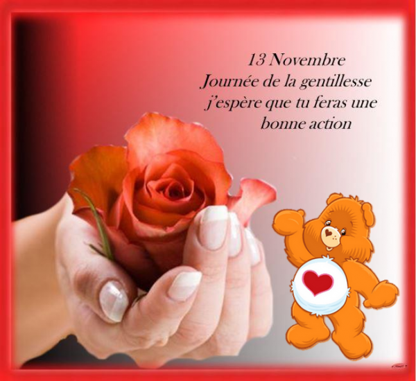 ♥♫♥ 13 NOVEMBRE ♥ JOURNÉE MONDIALE DE LA GENTILLESSE ♥ DES CITATIONS ♥♫♥