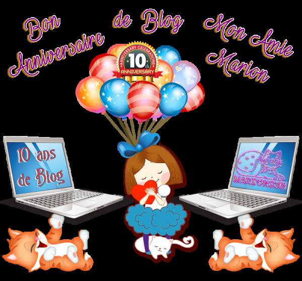 ♥ ♫ ☼ ♥ 10 JUILLET ☼ ♫ 10 ANS de BLOG ♥ BRAVO et MERCI mon AMIE MARION ♥ ♫ ☼ ♥ ~♥~ http://marion3351.skyrock.com/ ~♥~