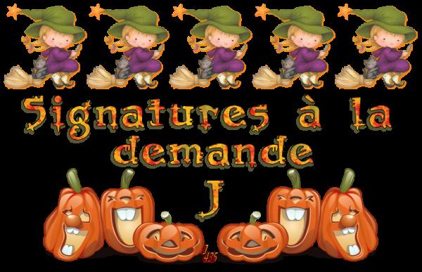 (☼♥☼) HALLOWEEN ♥ SIGNATURES À LA DEMANDE ♥ MERCI ♥ CADEAUX RECUS (☼♥☼) ~♥~ J-01 ~♥~