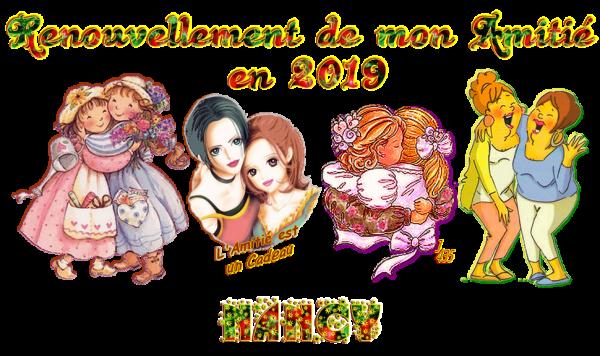 ★ * ☆ * RENOUVELONS ~♥~ L'AMITIÉ ~♥ EN 2019 ♥~ SIGNATURES A LA DEMANDE * ☆ * ★ ~♥~ N ☆ 01 ~♥~
