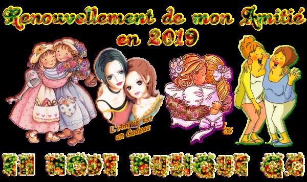 ★ * ☆ * RENOUVELONS ~♥~ L'AMITIÉ ~♥ EN 2019 ♥~ SIGNATURES A LA DEMANDE * ☆ * ★ ~♥~ M ☆ 07 ~♥~