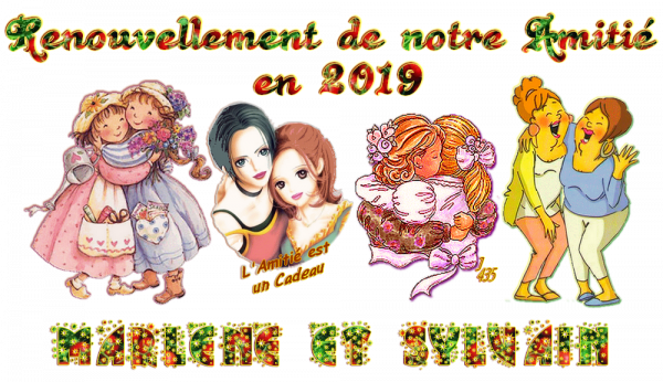 ★ * ☆ * RENOUVELONS ~♥~ L'AMITIÉ ~♥ EN 2019 ♥~ SIGNATURES A LA DEMANDE * ☆ * ★ ~♥~ M ☆ 04 ~♥~