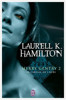 Saga Merry Gentry - Part 1 Laurell k. Hamilton