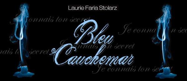 Bleu Cauchemar Laurie Faria Stolarz