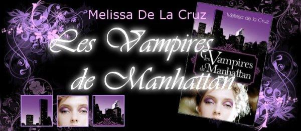 La Saga des Vampires Tome 1 Les vampires de Manhattan Melissa De La Cruz