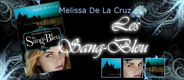 La Saga des Vampires Tome 2 Les Sang-Bleu Melissa De La Cruz