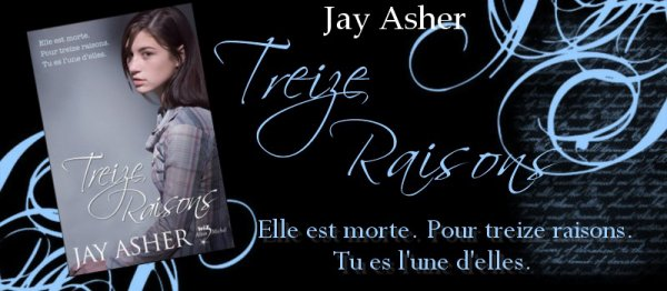 Treize Raisons Jay Asher